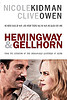 Hemingway and Gellhorn/ Clive Owen and Nicole Kidman